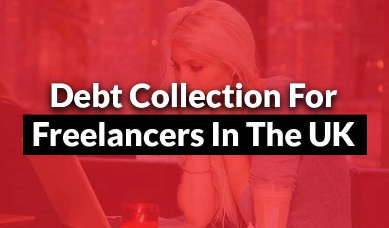 Debt Collection for Freelancers