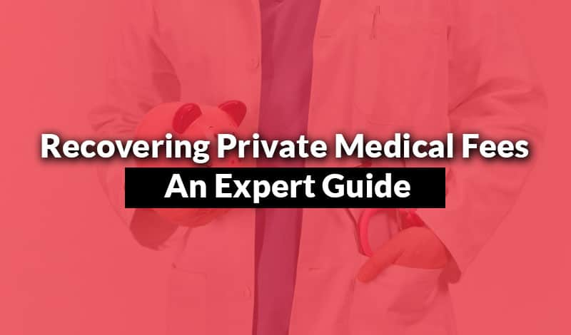 Recovering Private Medical Fees