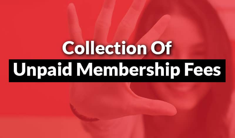 collection of unpaid membership fees
