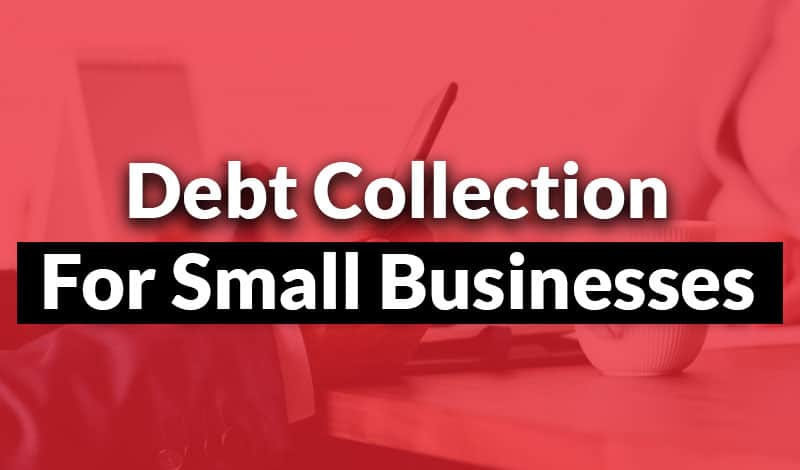 debt collection for small businesses