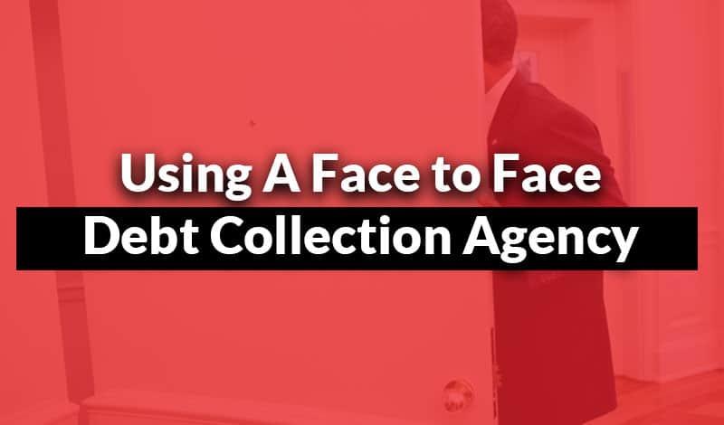 Face to face debt collection