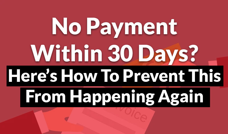 How to Get Payment Within 30