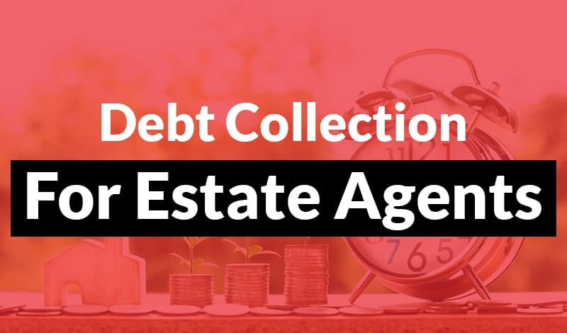 debt collection for estate agents